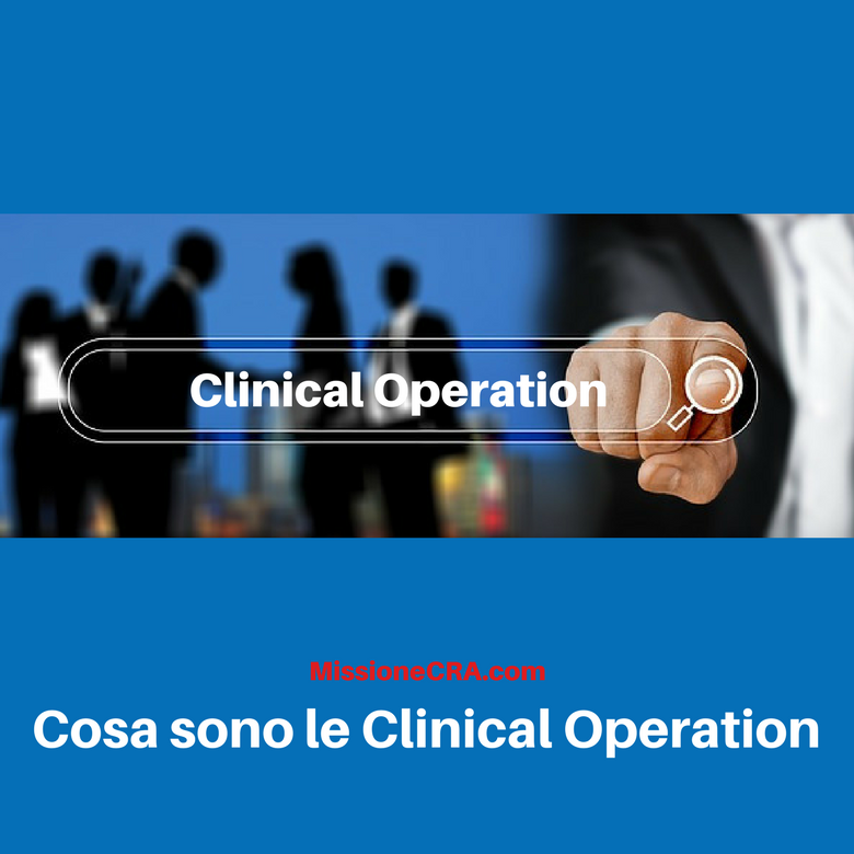 Cosa sono le Clinical Operation