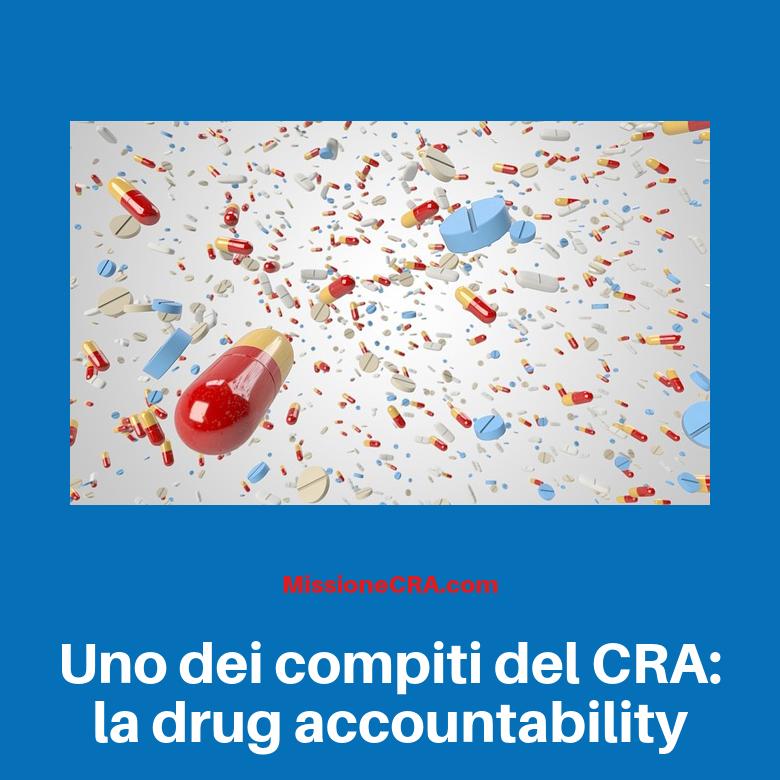 Uno dei compiti del CRA: la drug accountability