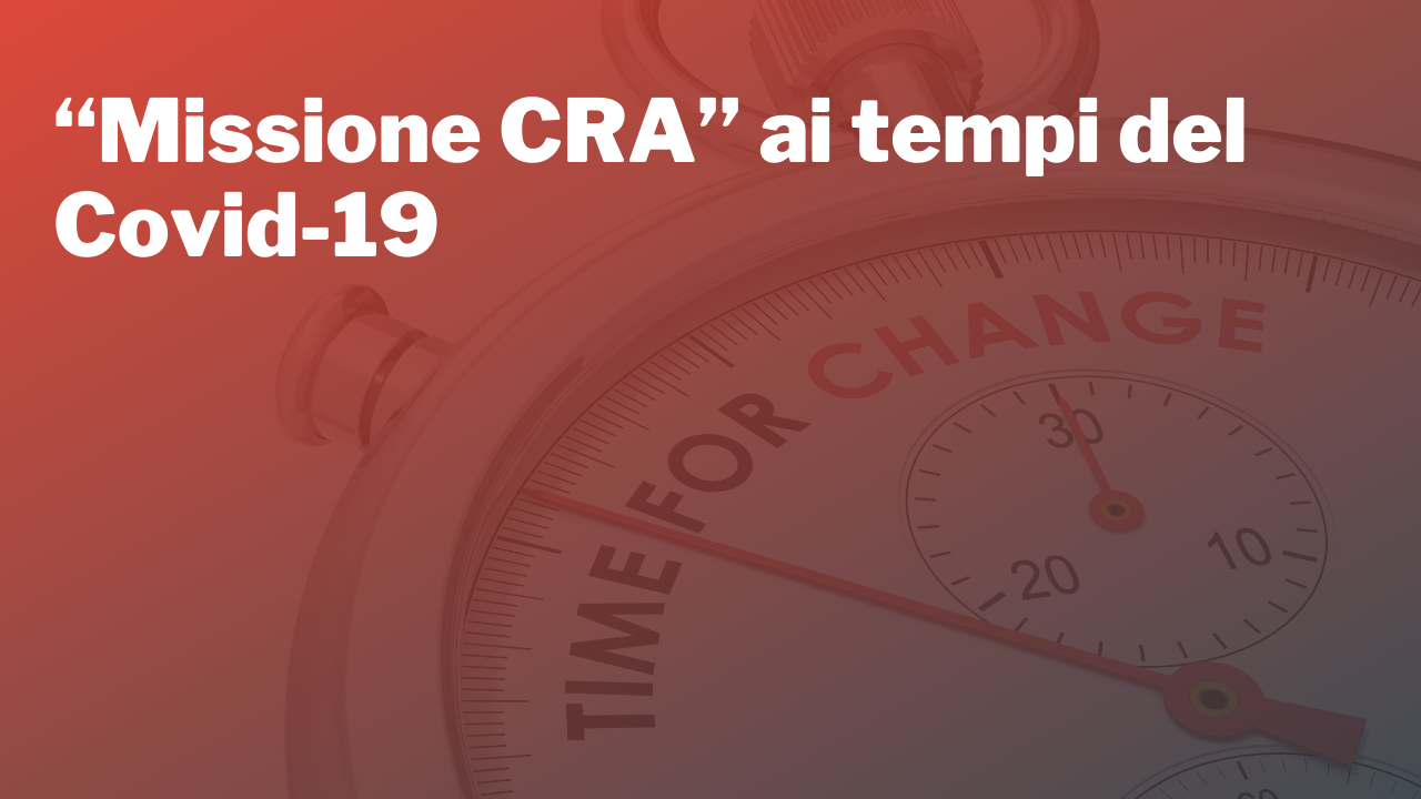 """""""Missione CRA"""" ai tempi del Covid-19"""