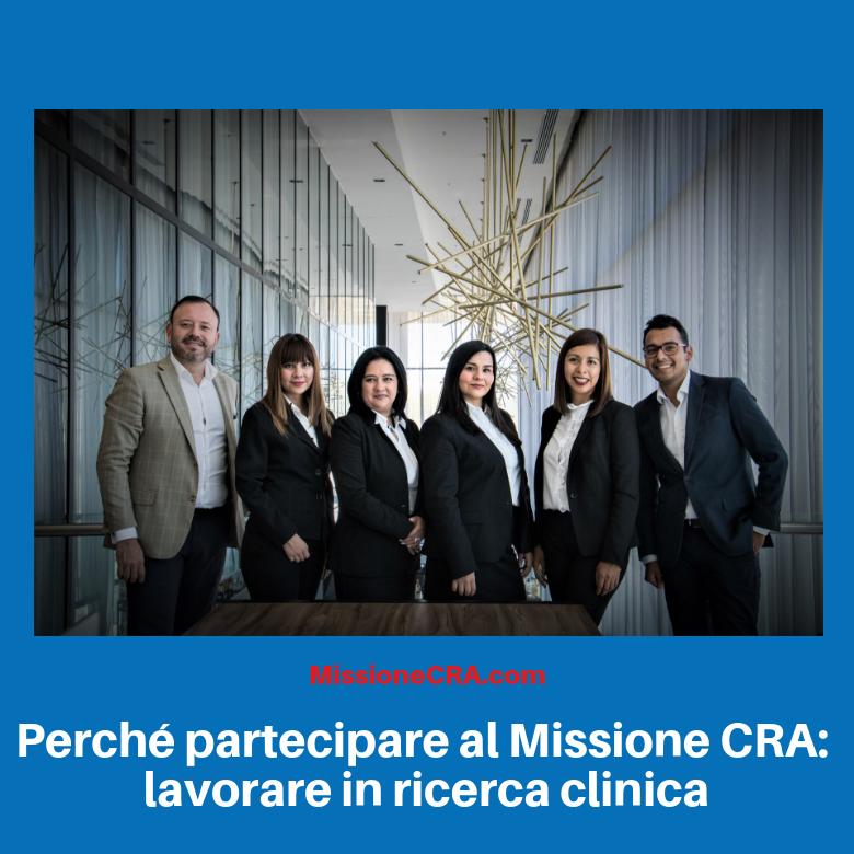 Perché partecipare al Missione CRA: lavorare in ricerca clinica