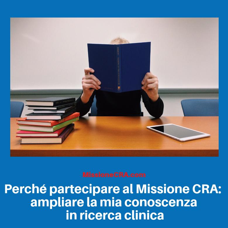 Perché partecipare al Missione CRA: ampliare la mia conoscenza in ricerca clinica