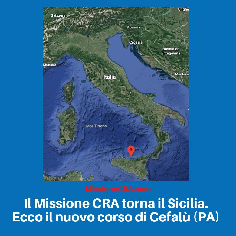 Il Missione CRA torna il Sicilia. Ecco il nuovo corso di Cefalù (PA)